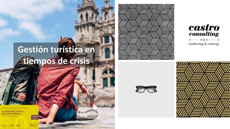 Presentación Juan Castro 'Gestión turística en tiempos de crisis'