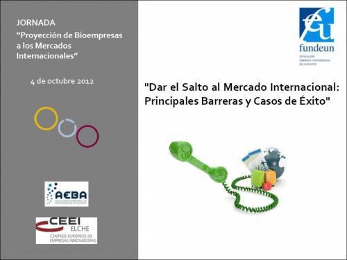 Dar el Salto al Mercado Internacional: Principales Barreras y Casos de Éxito