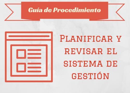 Guía Proc. Planificar y revisar el sistema de gestión