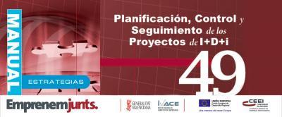 Planificación, control y seguimiento de los proyectos de I+D+i