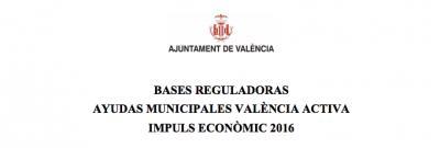 Bases Ayudas Municipales València Activa Impuls Econòmic 2016