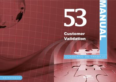 Customer validation