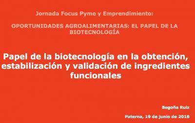 Ponencia: La biotecnología en la obtención, estabilización y validación de ingredientes