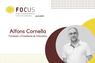 La ponència de l'expert en innovació Alfons Cornellà, tancarà el pròxim Focus Alacant