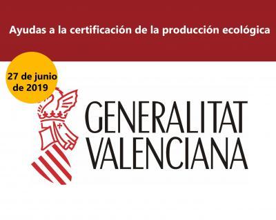 Ayudas a la certificación de la producción ecológica en la Comunitat Valenciana