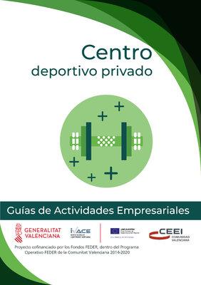 Servicios de atención sanitaria, personal y física. Centros deportivos privados.