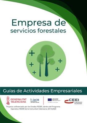 Agricultura, Ganadería y Pesca. Empresa de servicios forestales.