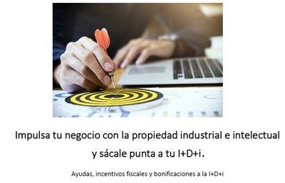 Ponencia: Impulsa tu negocio con la propiedad industrial e intelectual y sácale punta a tu I+D+i
