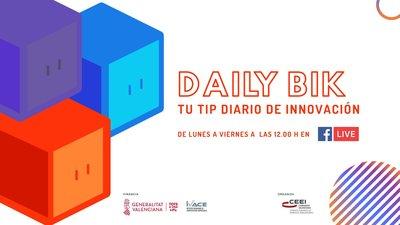 CEEI ELCHE estrena DailyBIK, un programa en directo para lanzar tips de innovación diarios