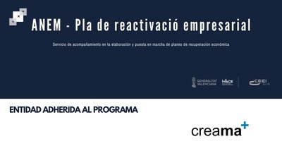 CREAMA ya forma parte del programa ANEM-Pla de Reactivació Empresarial