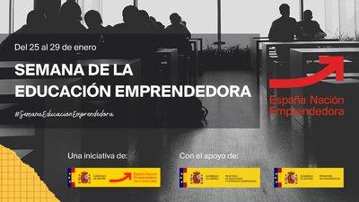 El Alto Comisionado para España Nación Emprendedora impulsa la primera edición de la Semana de la Educación Emprendedora