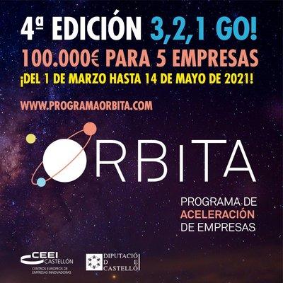 4ª Convocatoria: Programa de aceleración de empresas Órbita