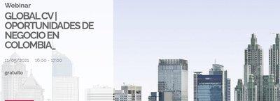 Webinar Global CV | Oportunidades de negocio en Colombia
