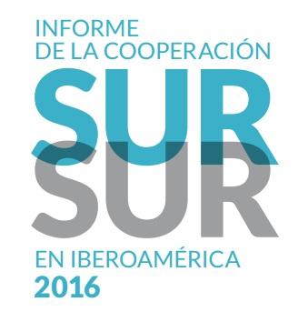 Nuevo Informe Cooperación Sur-Sur 2016